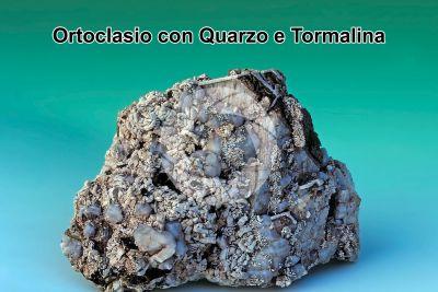 Ortoclasio con Quarzo e Tormalina