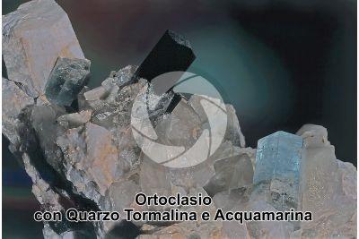 Ortoclasio con Quarzo Tormalina e Acquamarina